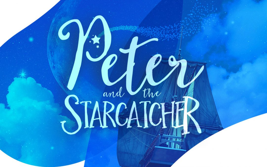 Follow your dreams with Peter and the Starcatcher