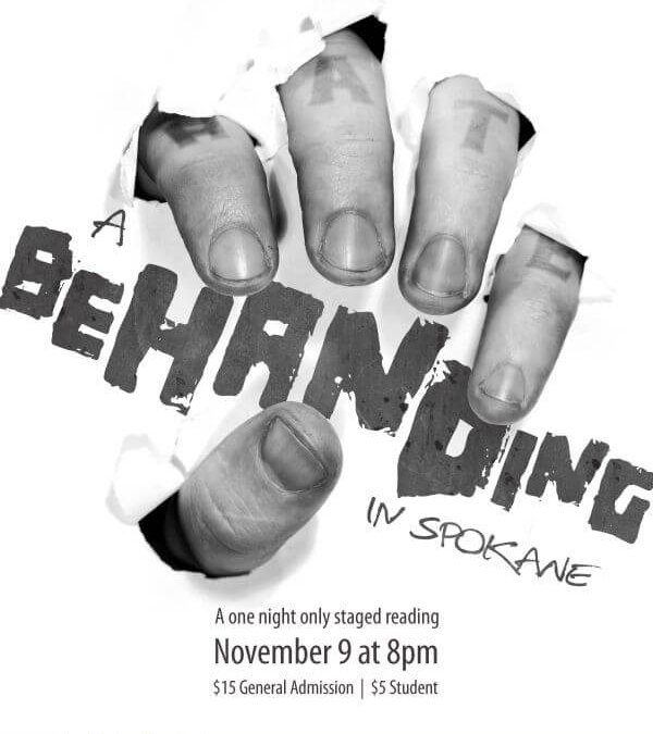 EPAC on the Edge presents: A Behanding in Spokane