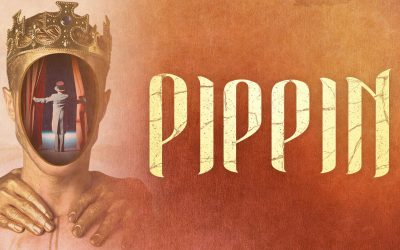 Be a Part of the Spectacle and see Pippin, Coming to EPAC!