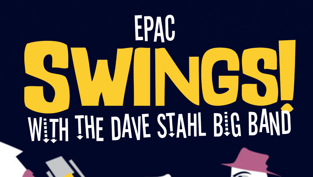 EPAC Swings Dave Stahl Big Band