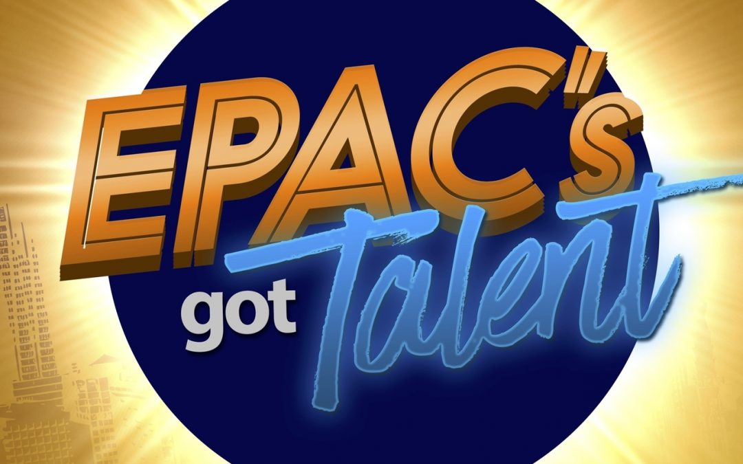 EPAC's Got Talent