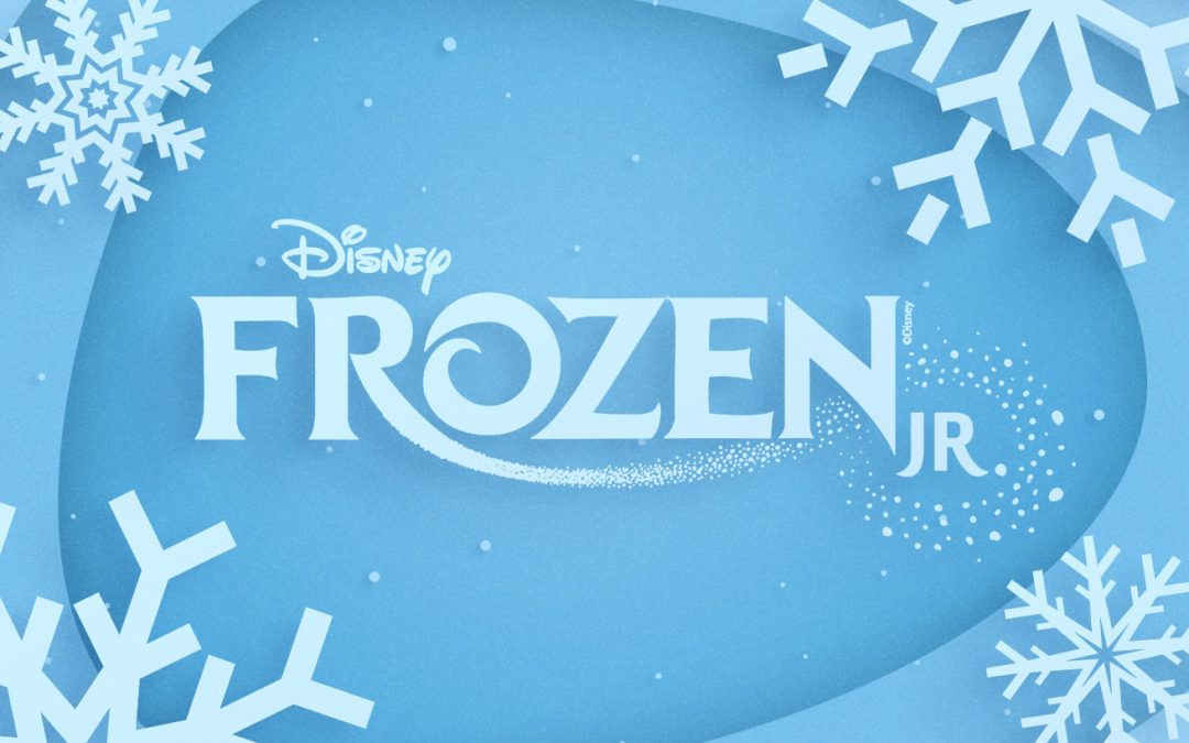 Build a Snowman with Disney's Frozen Jr., Coming to EPAC!