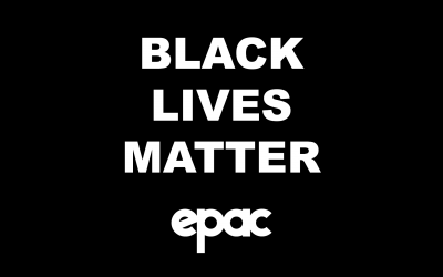Black Lives Matter, A Statement from the EPAC Board of Directors and Staff