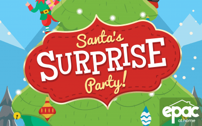 Santa's Surprise Party | An EPAC at home Original Special