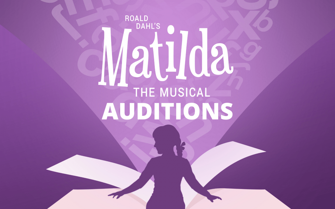 Matilda Audition Announcement